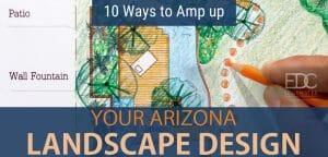 amp-up-your-arizona-landscape-design