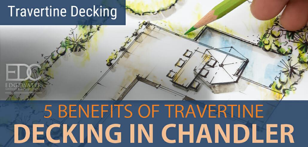 Benefits Of Travertine Decking In Chandler