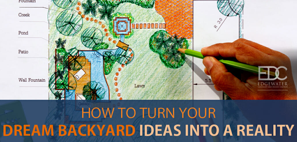 design your dream backyard