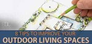 Tips to improve outdoor living spaces