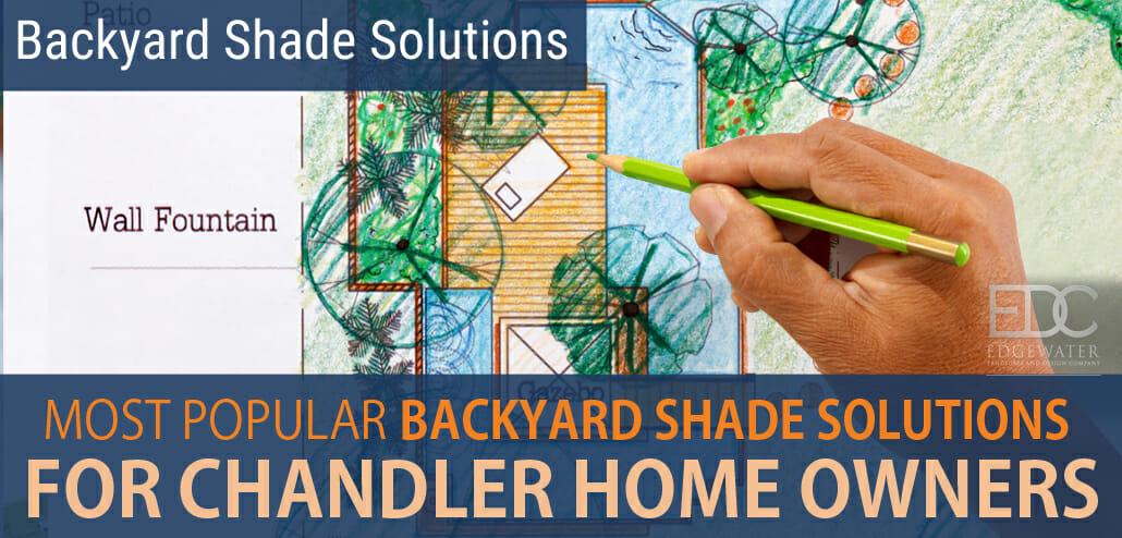 Chandler AZ residential backyard shade solutions